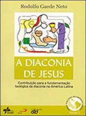 Diaconia De Jesus, A - Vol 01