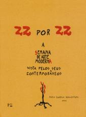 22 Por 22 - A Semana De Arte Moderna