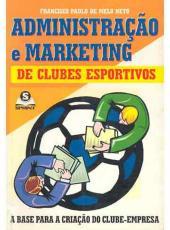 Administracao E Marketing De Clubes Esportivos