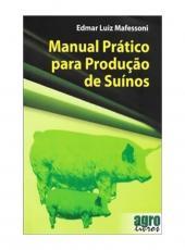 Manual Pratico Para Producao De Suinos