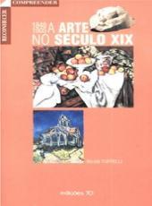 Arte No Seculo Xix, A