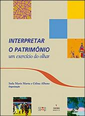 Interpretar O Patrimonio - Um Exercicio Do Olhar