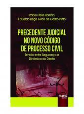 Precedente Judicial No Novo C