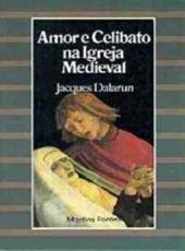 Amor E Celibato Na Igreja Medieval