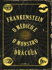 Frankenstein - O Medico E O Monstro - Dracula