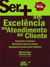 Ser + Em Excelencia No Atendimento Ao Cliente