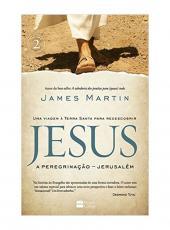 Jesus - A Peregrinacao - Jerusalem