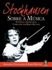 Stockhausen Sobre A Musica