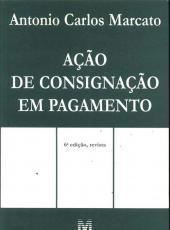 Acao De Consignacao Em Pagamento - 06 Ed