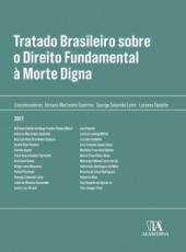 Tratado Brasileiro Sobre Direito Fundamental A Morte Digna