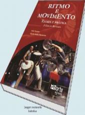 Ritmo E Movimento - Teoria E Pratica