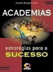 Academia - Estrategias Para O Sucesso