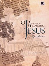 Autentico Evangelho De Jesus, O