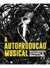 Autoproducao Musical, A
