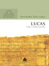 Lucas - Jesus O Homem Perfeito