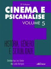Cinema E Psicanalise - Historia, Genero E Sexualidade - 02 Ed
