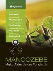 Mancozebe - Muito Alem De Um Fungicida