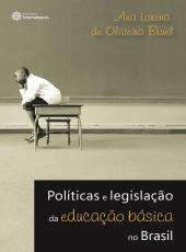 Politicas E Legislacao Da Educacao Basica No Brasil