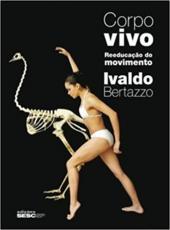 Corpo Vivo - Reeducacao Do Movimento
