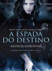 Espada Do Destino, A - Vol 02