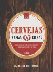 Cervejas, Brejas E Birras - 02 Ed