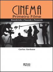 Cinema - O Primeiro Filme