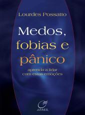 Medos, Fobias E Panico