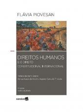 Direitos Humanos E O Direito Constitucional Internacional - 17 Ed