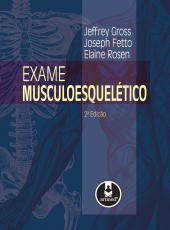 Exame Musculoesqueletico - 02 Ed