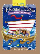 Historias Da Biblia - Jesus Acalma A Tempestade