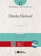 Direito Eleitoral - Saberes Do Direito - Vol 47
