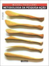 Metodologia Da Pesquisa Acao - 18 Ed