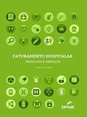 Faturamento Hospitalar - Produtos E Servicos