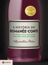 Historia Do Romanee-conti, A