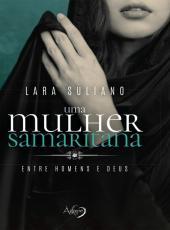 Mulher Samaritana, Uma