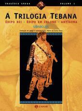 Trilogia Tebana, A