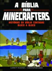 Biblia Para Minecrafters, A - Historias Da Biblia Contadas Bloco A Bloco