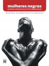 Mulheres Negras No Brasil Escravista E Do P