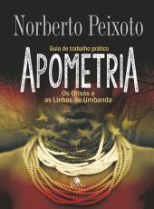 Apometria - Os Orixas E As Linhas De Umbanda - 02 Ed