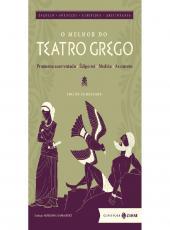 Melhor Do Teatro Grego, O - Edicao Comentada