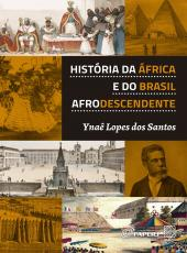Historia Da Africa E Do Brasil Afrodescendente