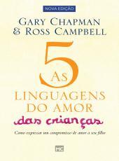 Cinco Linguagens Do Amor Das Criancas, As - 02 Ed