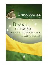 BRASIL, CORACAO DO MUNDO, PATRIA DO EVANGELHO - 34 ED