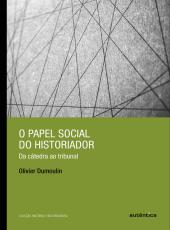 Papel Social Do Historiador, O