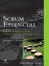 Scrum Essencial - Um Guia Pr Atico Para O Mais Popular Processo  Agil