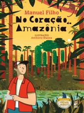 No Coracao Da Amazonia