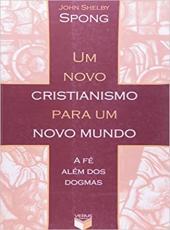 Novo Cristianismo Para Um Novo Mundo, Um