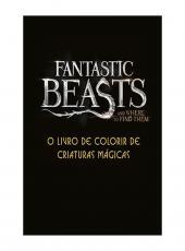 Animais Fantasticos E Onde Habitam - Criaturas Magicas - Livro De Colorir