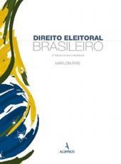 Direito Eleitoral Brasileiro - 02 Ed