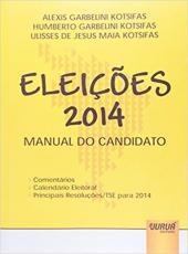 Eleicoes 2014 - Manual Do Candidato